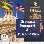 GRENADA PASSPORT & USA E-2 VISA
